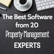 20 Real Estate Experts Reveal the Best Property Management Software Features
